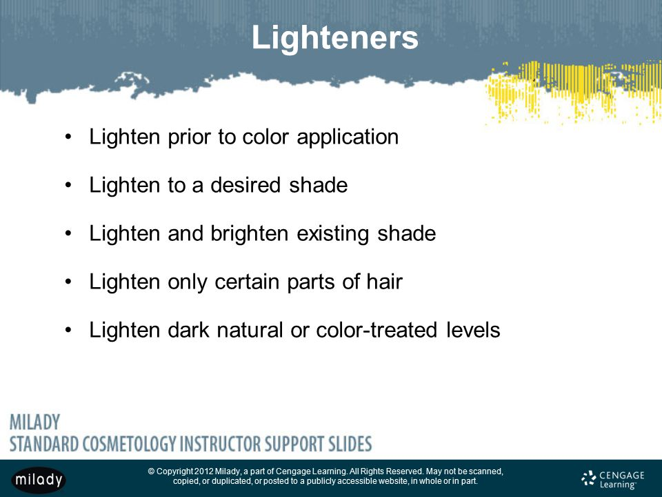 Lighteners Lighten prior to color application