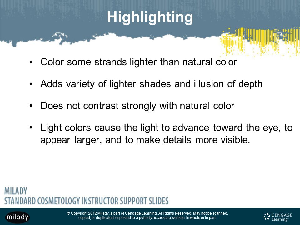 Highlighting Color some strands lighter than natural color