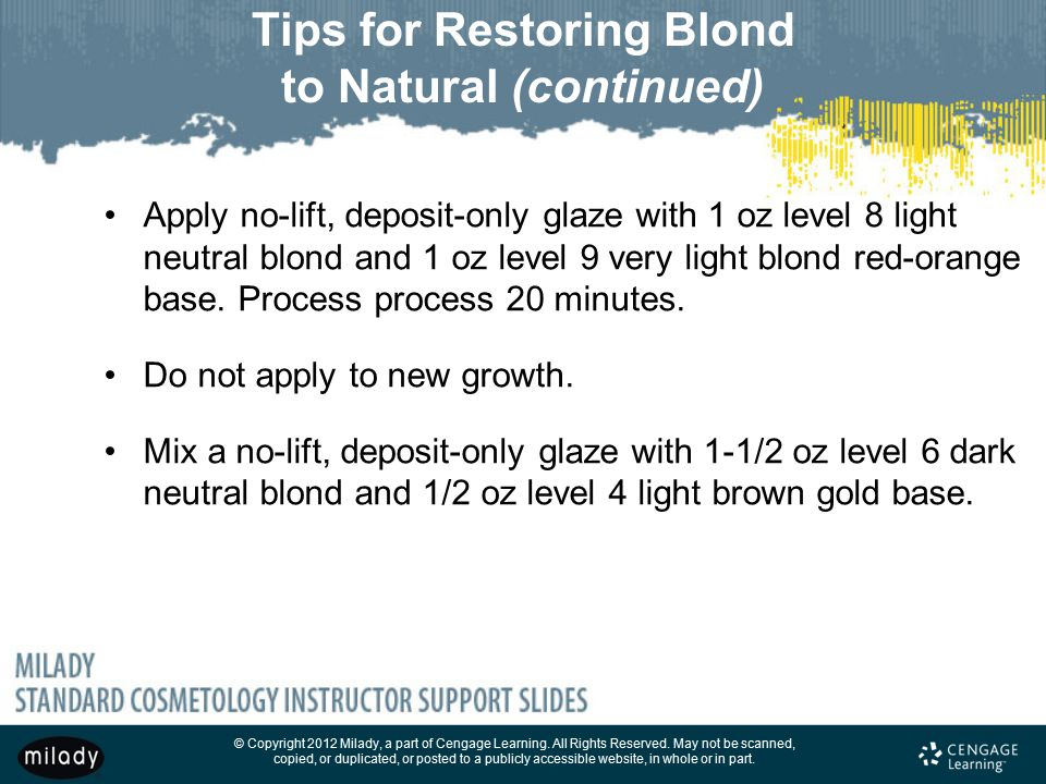 Tips for Restoring Blond to Natural (continued)
