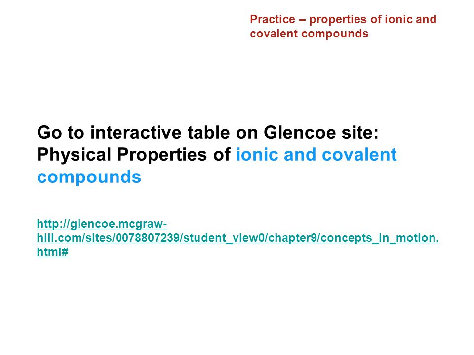 Practice – properties of ionic and covalent compounds