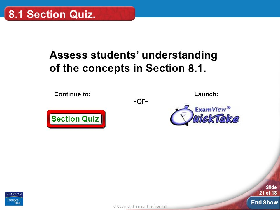 8.1 Section Quiz. 8.1.