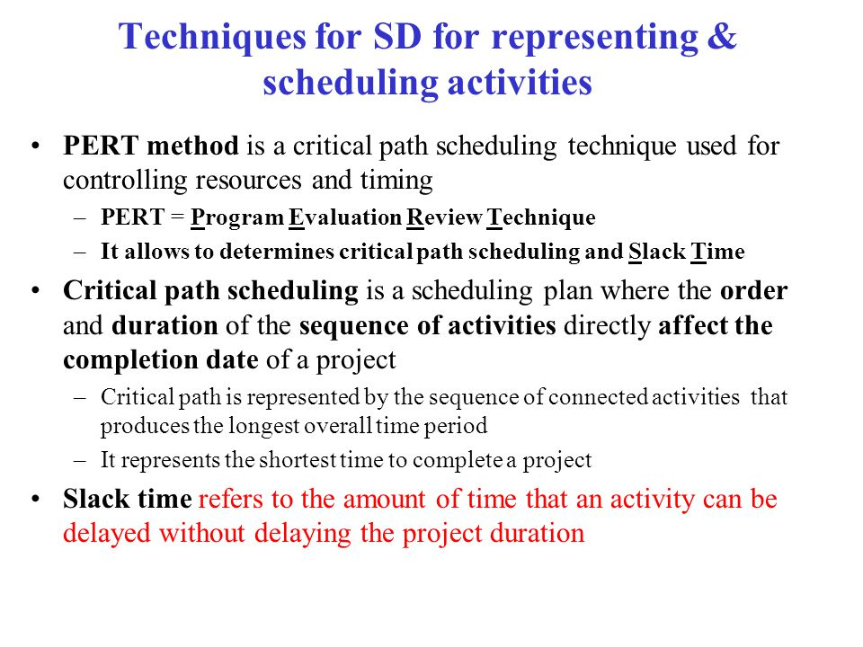 Techniques for SD for representing & scheduling activities