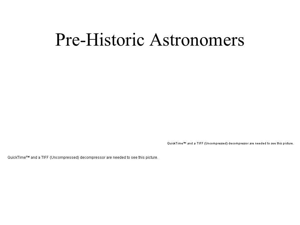 Pre-Historic Astronomers