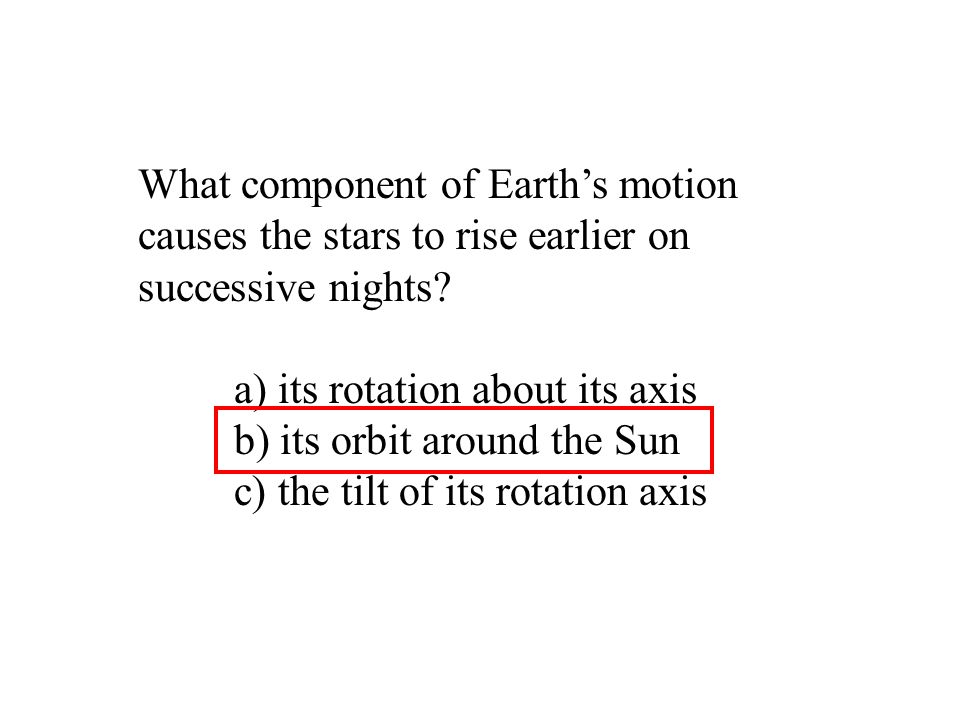 What component of Earth's motion causes the stars to rise earlier on successive nights