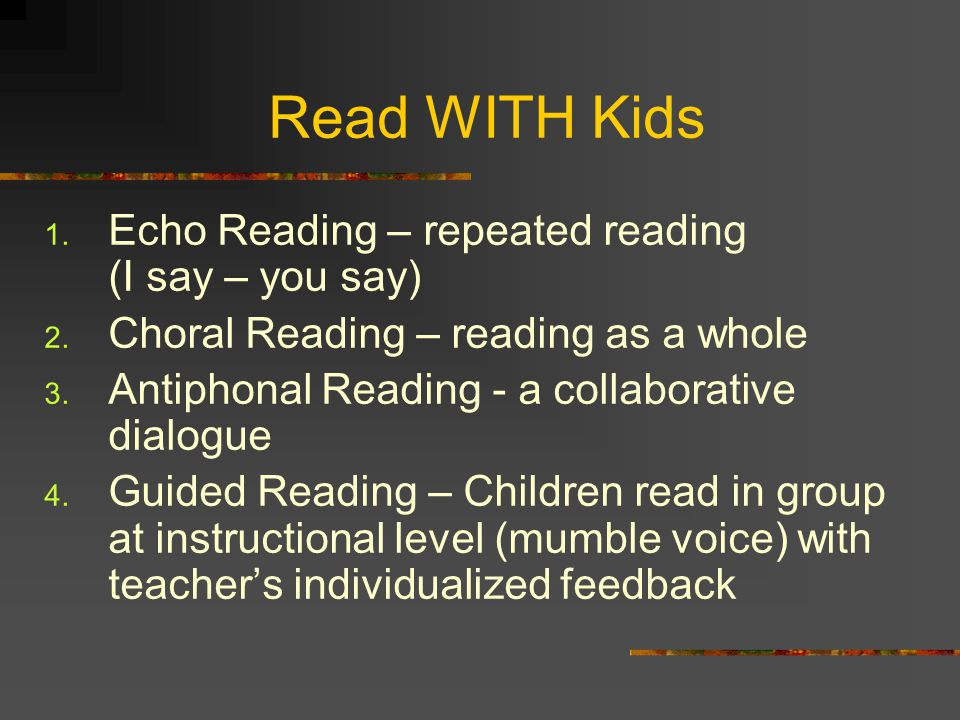 Read WITH Kids Echo Reading – repeated reading (I say – you say)