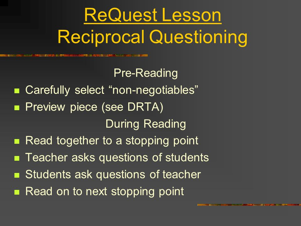 ReQuest Lesson Reciprocal Questioning