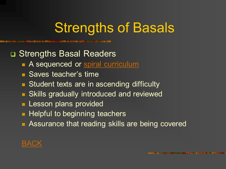 Strengths of Basals Strengths Basal Readers