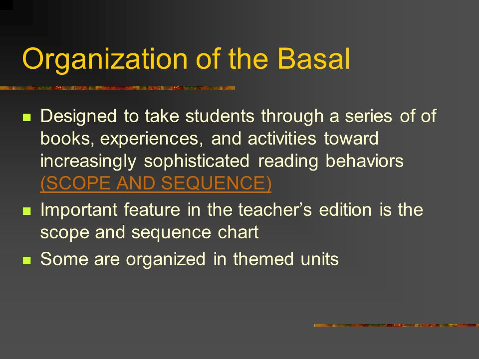 Organization of the Basal