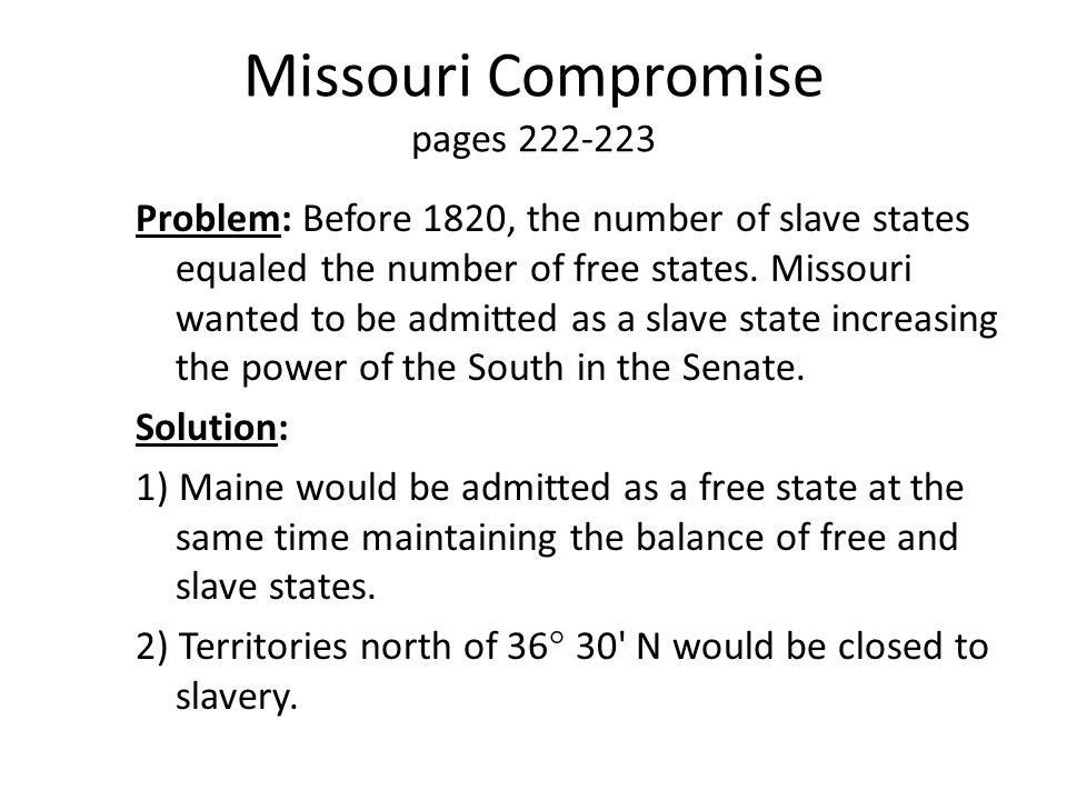 Missouri Compromise pages 222-223