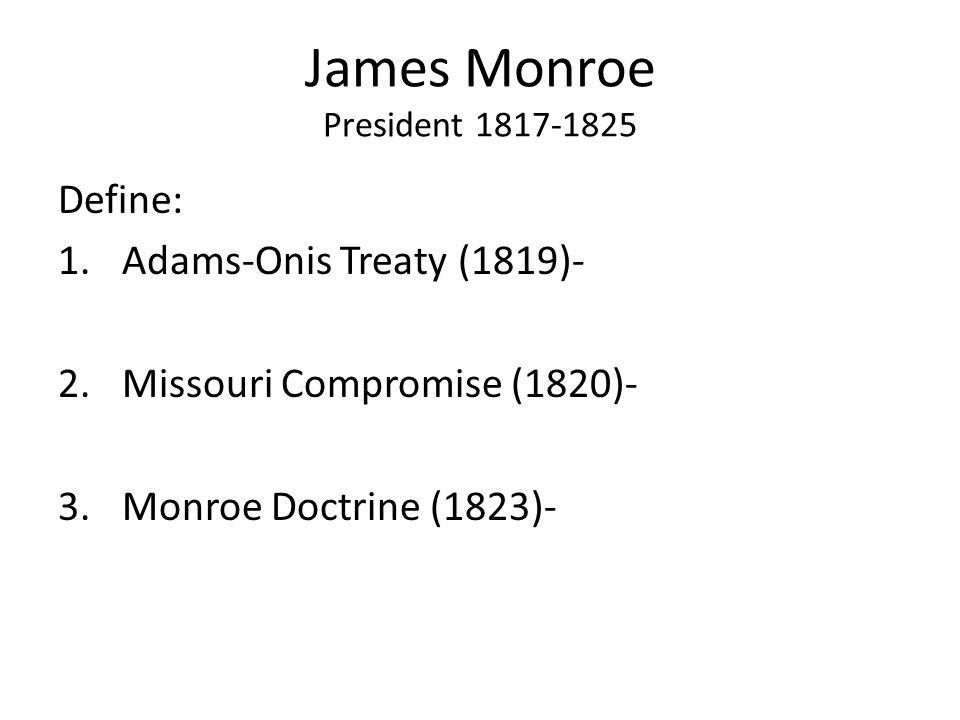 James Monroe President 1817-1825