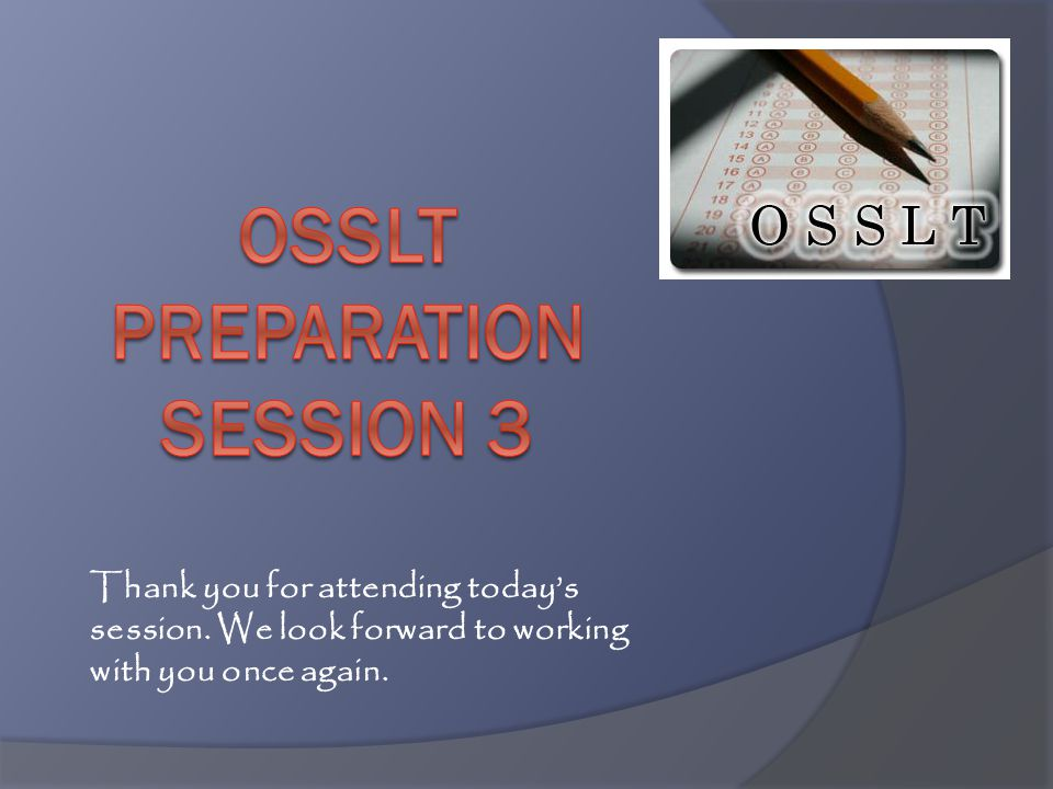 Osslt preparation session 3