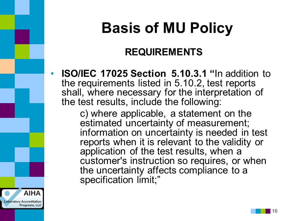 Basis of MU Policy REQUIREMENTS