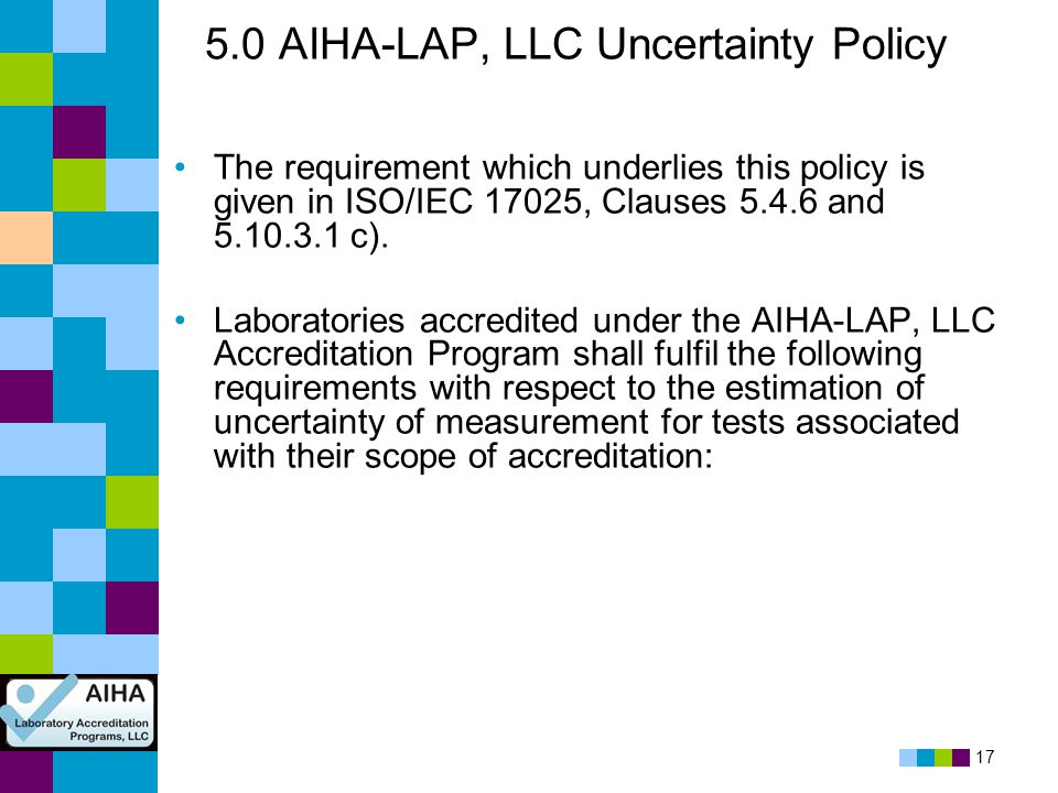 5.0 AIHA-LAP, LLC Uncertainty Policy