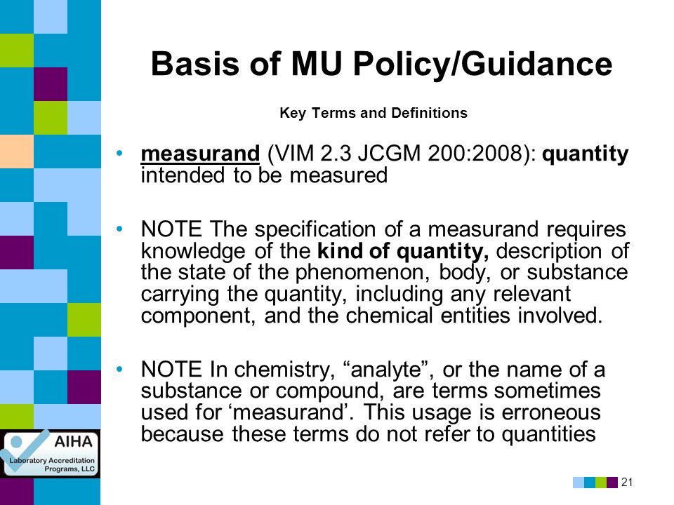Basis of MU Policy/Guidance