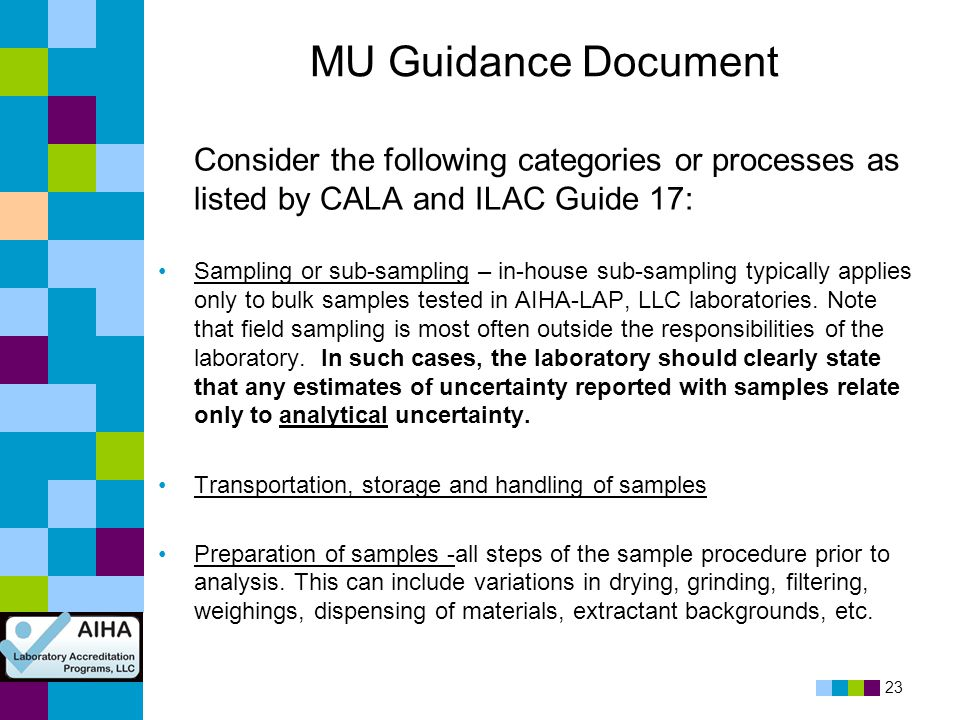 MU Guidance Document Consider the following categories or processes as listed by CALA and ILAC Guide 17: