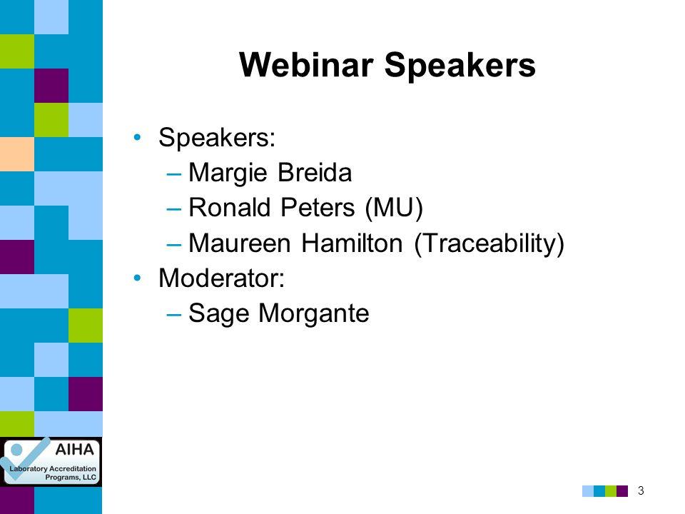 Webinar Speakers Speakers: Margie Breida Ronald Peters (MU)