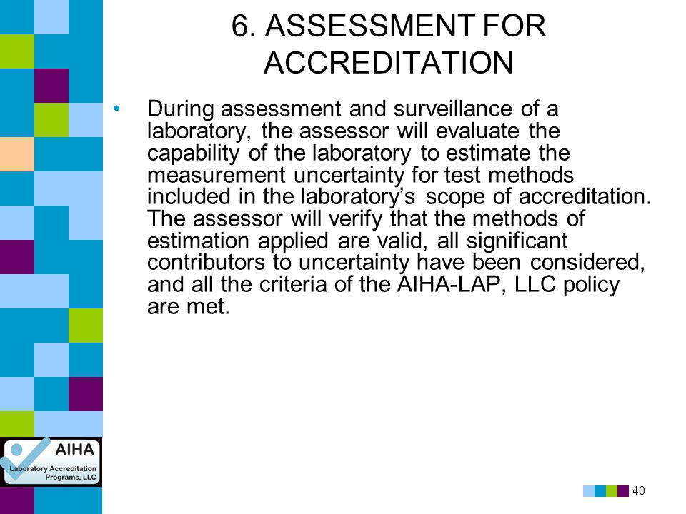 6. ASSESSMENT FOR ACCREDITATION