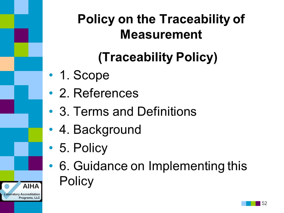 Policy on the Traceability of Measurement