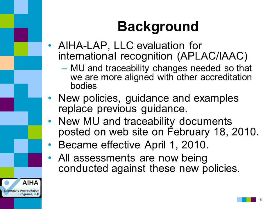 Background AIHA-LAP, LLC evaluation for international recognition (APLAC/IAAC)