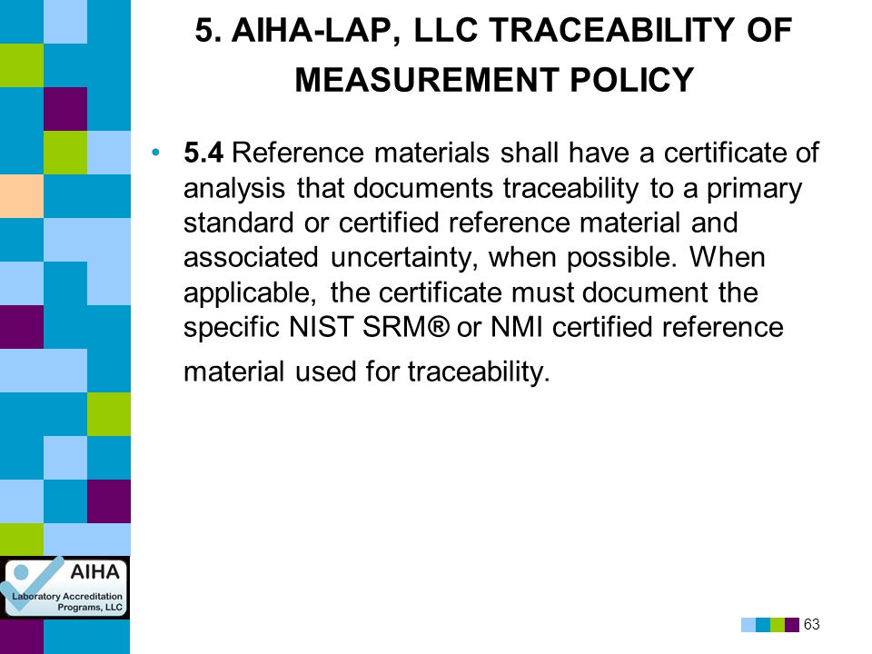 5. AIHA-LAP, LLC TRACEABILITY OF MEASUREMENT POLICY