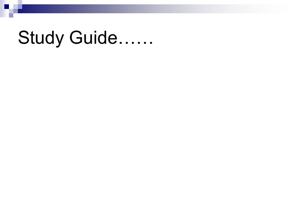 Study Guide……
