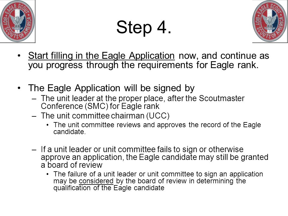 Step 4. Start filling in the Eagle Application now, and continue as you progress through the requirements for Eagle rank.