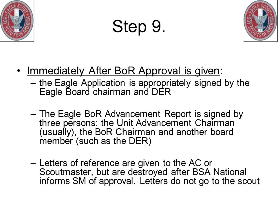 Step 9. Immediately After BoR Approval is given: