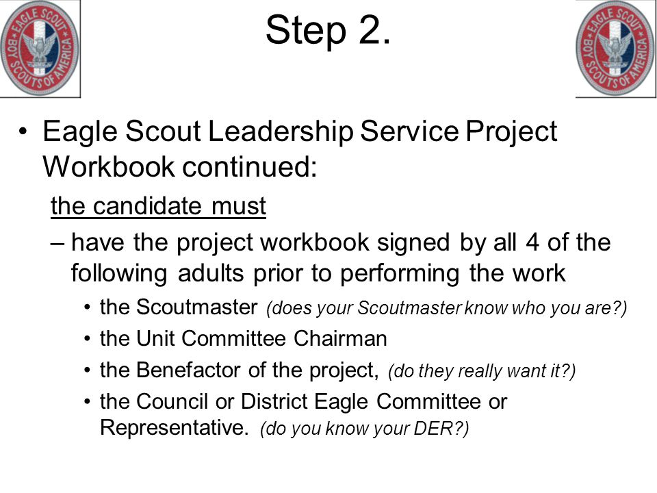 Step 2. Eagle Scout Leadership Service Project Workbook continued: