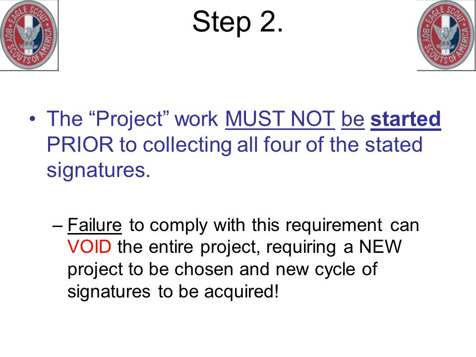Step 2. The Project work MUST NOT be started PRIOR to collecting all four of the stated signatures.
