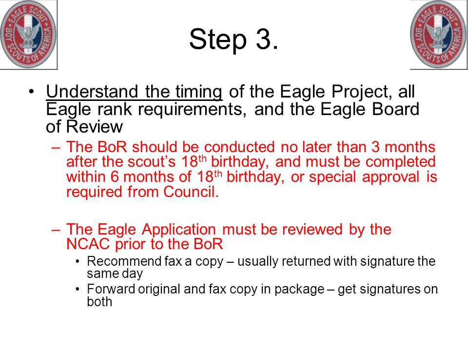 Step 3. Understand the timing of the Eagle Project, all Eagle rank requirements, and the Eagle Board of Review.