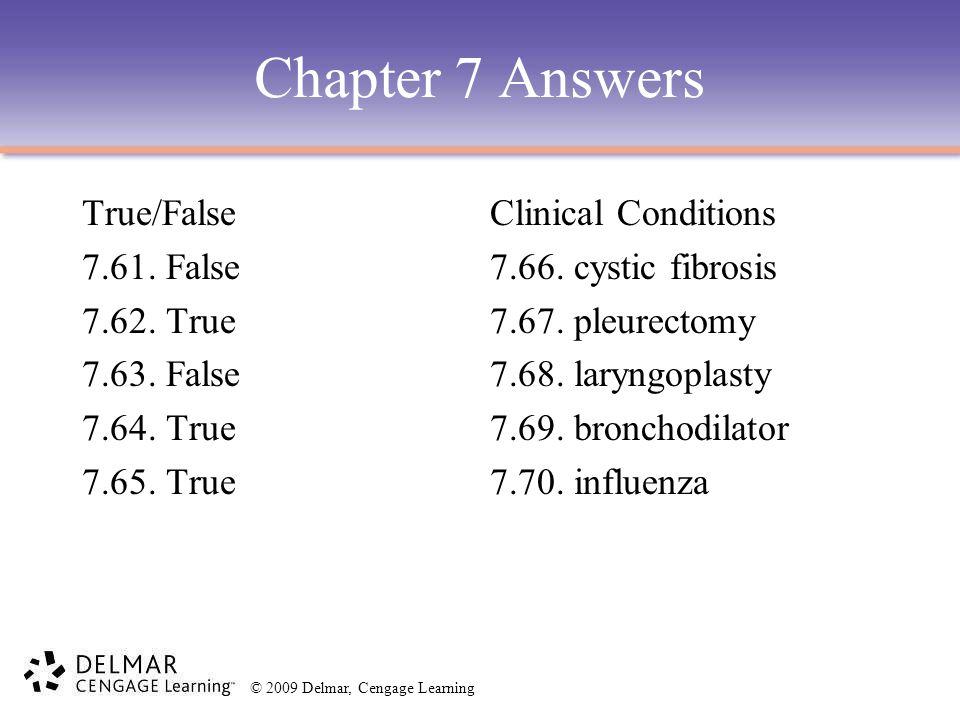 Chapter 7 Answers True/False 7.61. False 7.62. True 7.63. False