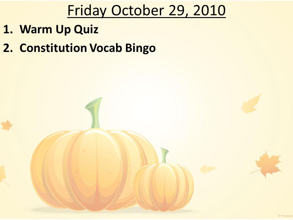 Warm Up Quiz Constitution Vocab Bingo