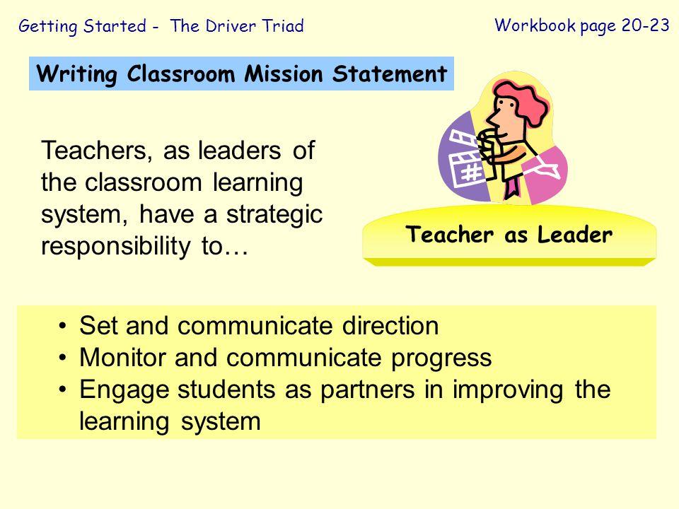 Set and communicate direction Monitor and communicate progress