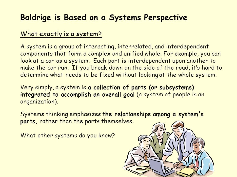 Baldrige is Based on a Systems Perspective