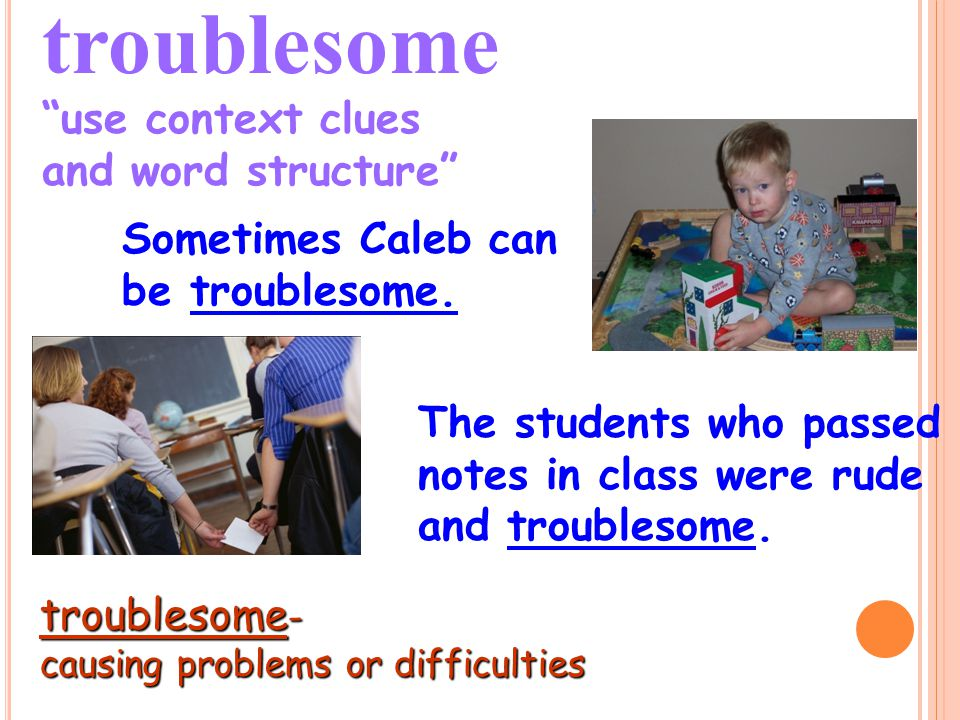 troublesome use context clues
