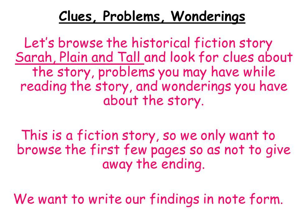 Clues, Problems, Wonderings