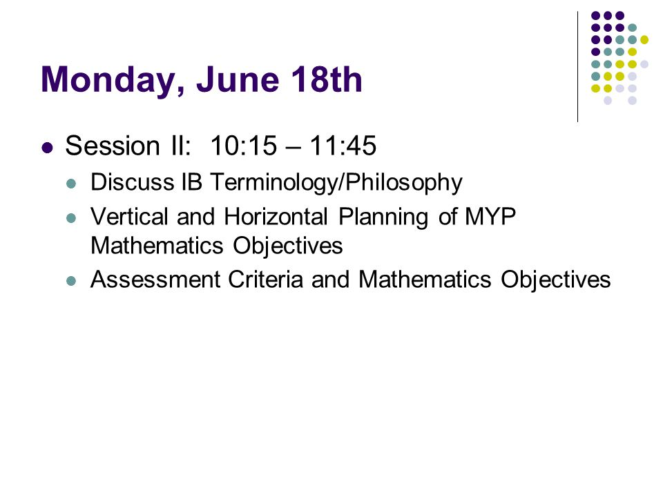 Monday, June 18th Session II: 10:15 – 11:45