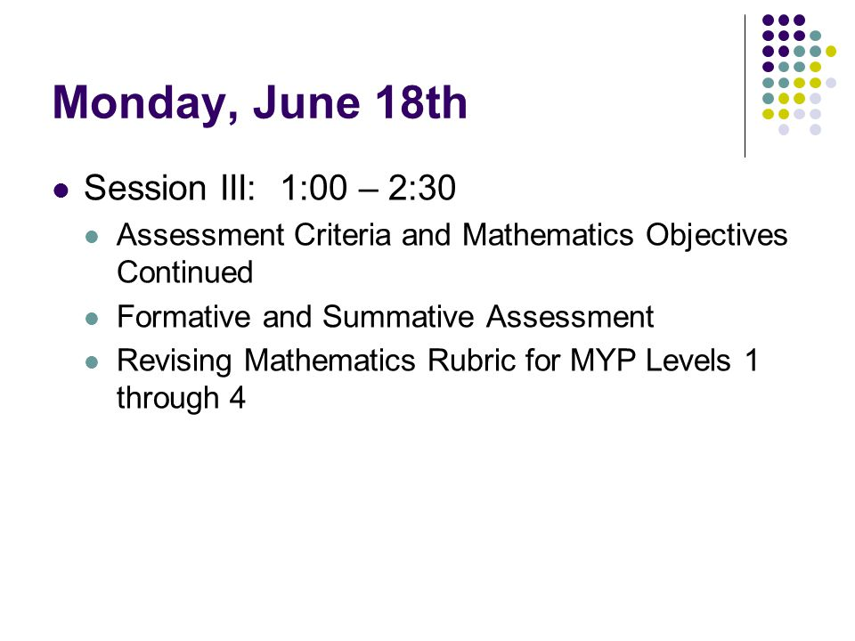 Monday, June 18th Session III: 1:00 – 2:30