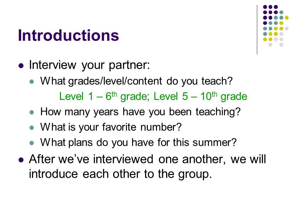 Level 1 – 6th grade; Level 5 – 10th grade