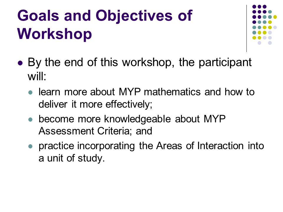 Goals and Objectives of Workshop