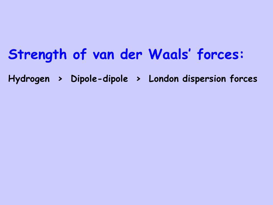 Strength of van der Waals' forces: