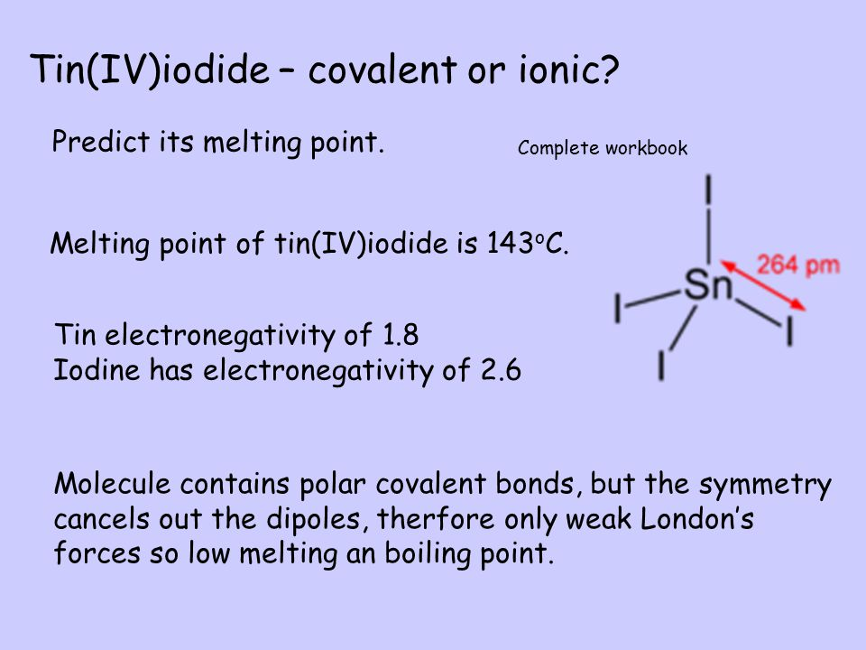 Tin(IV)iodide – covalent or ionic