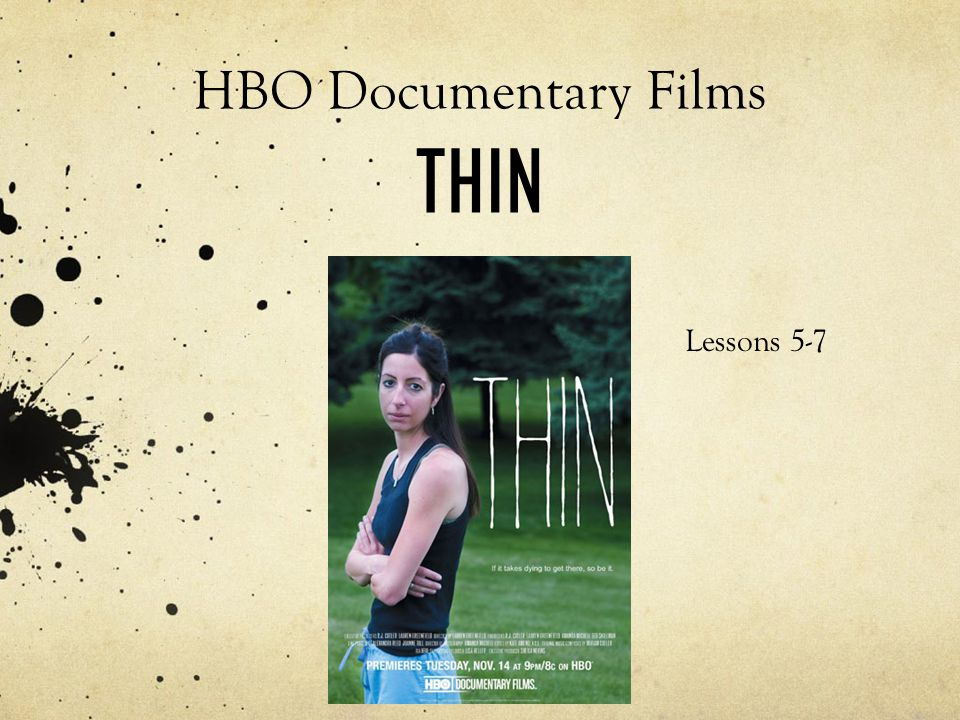 HBO Documentary Films THIN