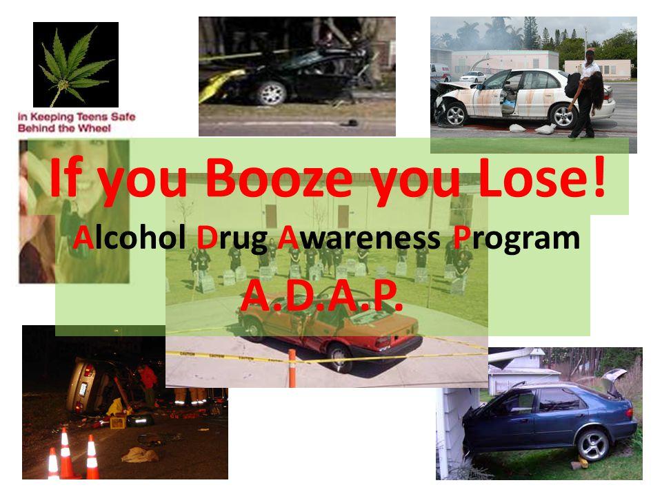 Alcohol Drug Awareness Program A.D.A.P.