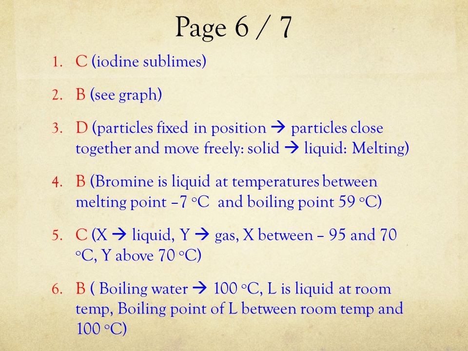 Page 6 / 7 C (iodine sublimes) B (see graph)