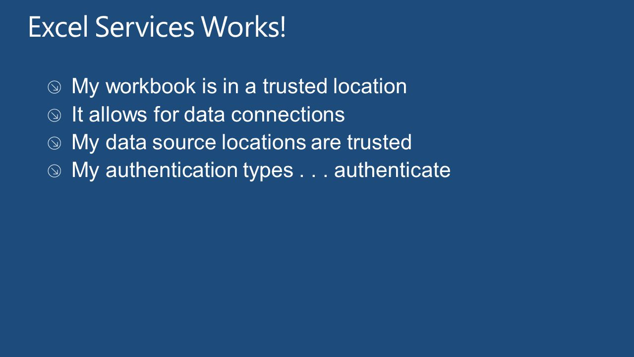 Excel Services Works! My workbook is in a trusted location