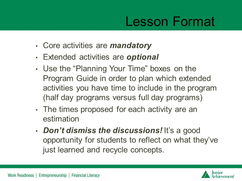 Lesson Format Core activities are mandatory