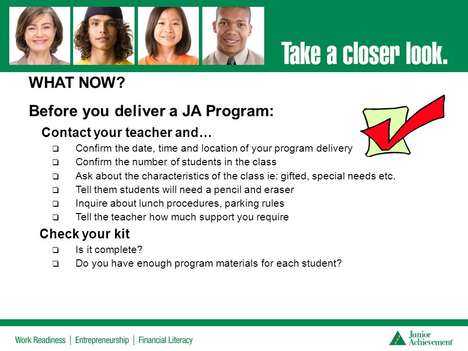 Before you deliver a JA Program: Contact your teacher and…