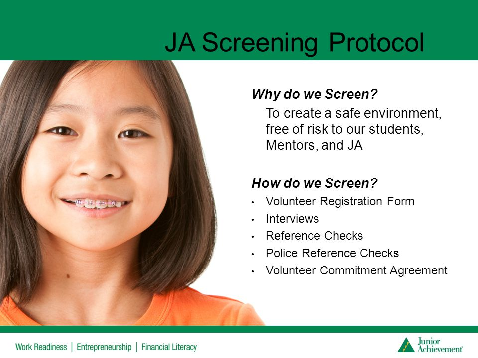 JA Screening Protocol Why do we Screen