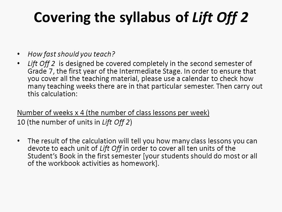 Covering the syllabus of Lift Off 2